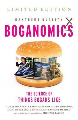 Boganomics: The Science of Why Bogans Like The Things They Do