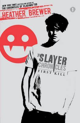 First Kill (Slayer Chronicles #1)