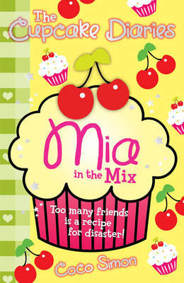 Mia in the Mix (The Cupcake Diaries #2)