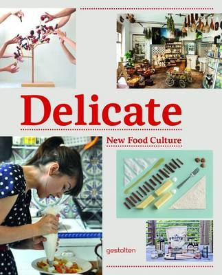 Delicate: New Food Culture