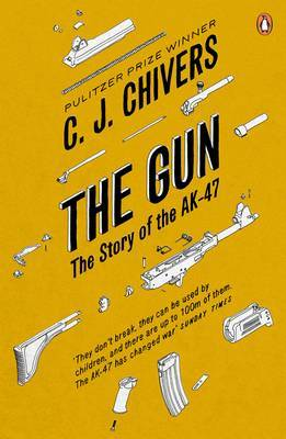 The Gun: The Story of the AK-47