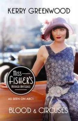 Blood and Circuses (Phryne Fisher #6)