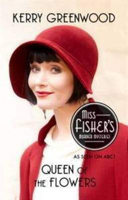 Queen of the Flowers (Phryne Fisher #14)