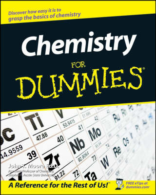 Chemistry for Dummies (superceded by 9781118007303)