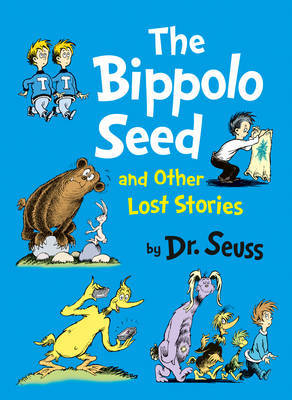 The Bippolo Seed and Other Lost Stories (HB)