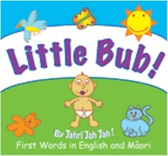 Little Bub! First Words in English and Maori