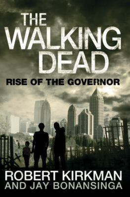 SALE - The Walking Dead - Rise of the Governor (The Walking Dead #1)