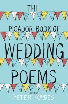 The Picador Book of Wedding Poems
