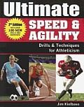 Ultimate Speed & Agility: Drills and Techniques for Athleticism