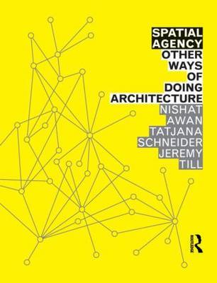 Spatial Agency - Other Ways of Doing Architecture