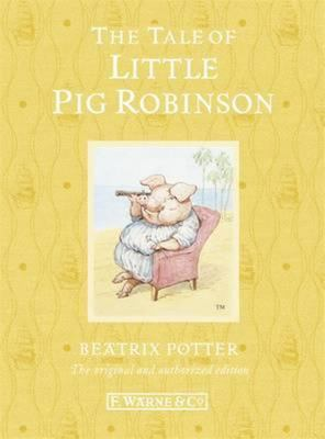 The Tale of Little Pig Robinson (Special Edition #19)