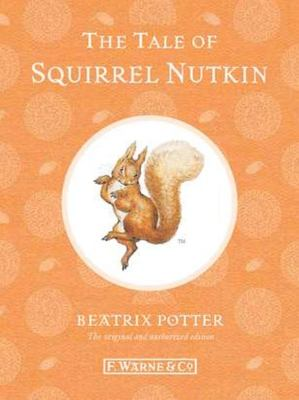 The Tale of Squirrel Nutkin (Special Edition #2)