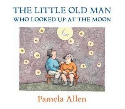 The Little Old Man Who Looked At The Moon (H/B)