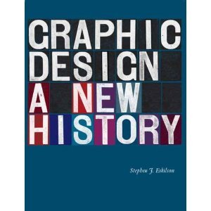 Graphic Design: A New History