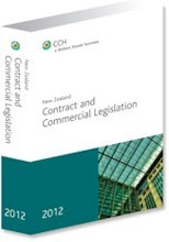 New Zealand Contract and Commercial Legislation 2012 Edition