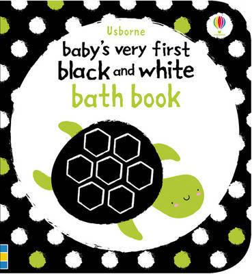 Black & White Bath Book (Baby's Very First...)