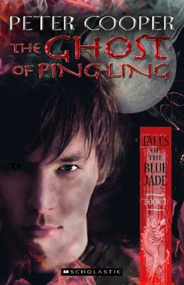 The Ghost of Ping Ling (Tales of the Blue Jade #1)