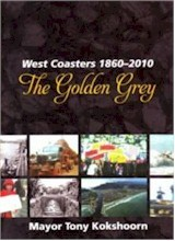 The Golden Grey: West Coasters 1860 to 2010