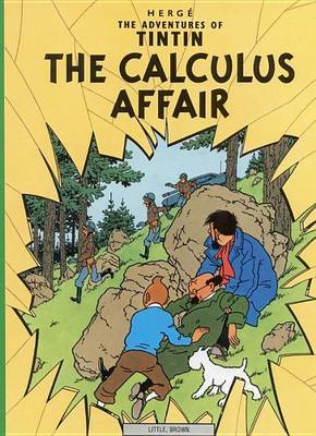 The Calculus Affair (The Adventures of Tintin #18)