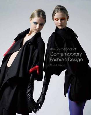 The Sourcebook of Contemporary Fashion Design