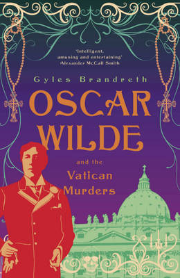 Oscar Wilde and the Vatican Murders (Oscar Wilde Mystery #5)