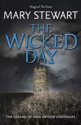 The Wicked Day (Merlin #4)