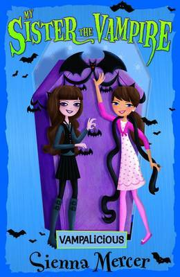 Vampalicious (My Sister the Vampire #4)