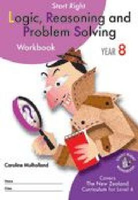 ESA Logic, Reasoning & Problem Solving Year 8 Start Right Workbook