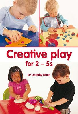 Creative Play for 2-5s
