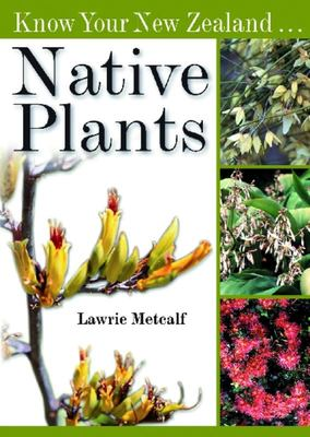 Know Your New Zealand Native Plants