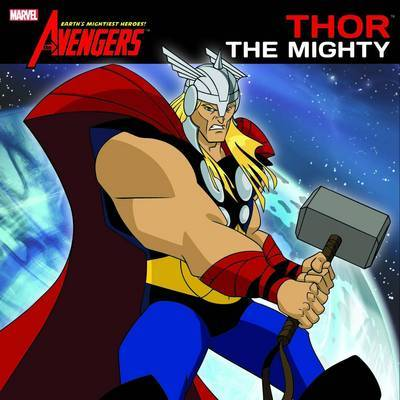 Thor the Mighty (Avengers)