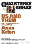 Quarterly Essay 45: Us and Them: On The Importance Of Animals