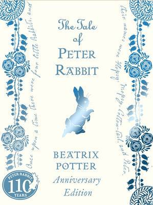 The Tale of Peter Rabbit (110th Anniversary Edition)