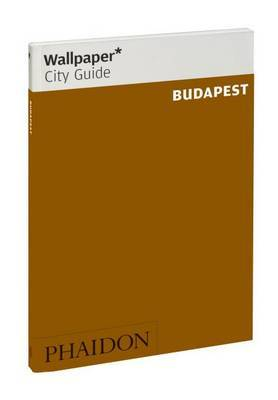 Wallpaper City Guide Budapest  2012