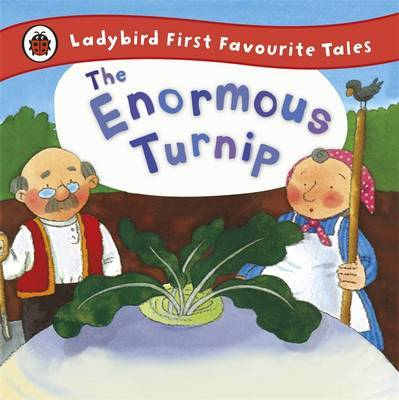 The Enormous Turnip (Ladybird First Favourite Tales)