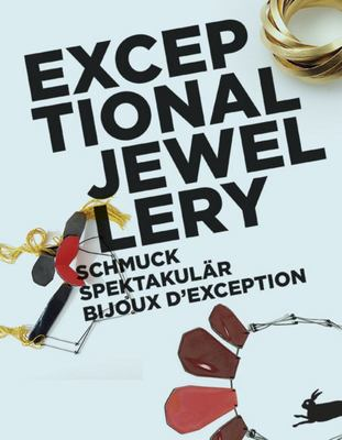 Exceptional Jewellery