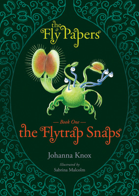 The Flytrap Snaps (Fly Papers #1)