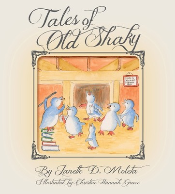 Tales of Old Shaky