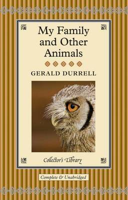 My Family and Other Animals (Collector's Library)