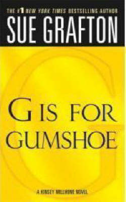 G is for Gumshoe: A Kinsey Millhone Mystery