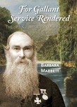 For Gallant Service Rendered: The Life & Times of Samuel Austin