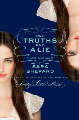 Two Truths and a Lie (Lying Game #3)