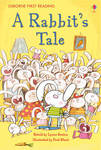 The Rabbit's Tale (Usborne First Reading Level 1)