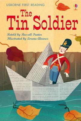 The Tin Soldier (Usborne First Reading Level 4)