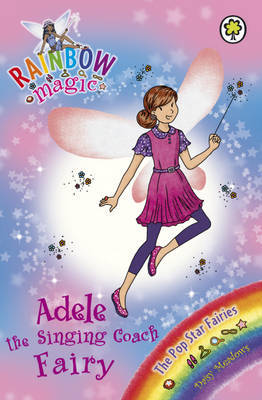 Adele the Singing Coach Fairy (Rainbow Magic Pop Star Fairies #114)