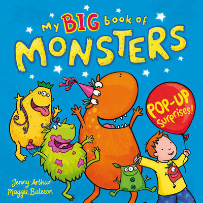 My Big Book of Monsters ; Pop Up Surprises