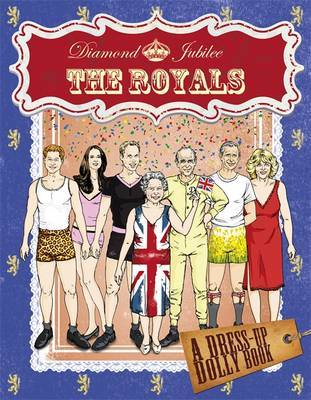 Diamond Jubilee Royals Dress-up Dolly Book