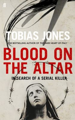 Blood On The Altar :In Search of a Serial Killer