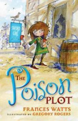 The Poison Plot (Sword Girl #2)
