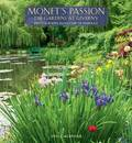 2013 Calendar Wall Monet's Passion the Gardens at Giverny